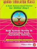 Body Systems Review : Gastrointestinal, Renal, Reproductive, Endocrine: A Body Systems-Based Review for USMLE Step 1, National Medical School Review Staff, 068330299X