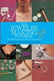 Jewelry Making Handbook, Sharon McSwiney and Penny Williams, 0785822992