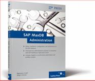 SAP MaxDB Administration, Bögelsack, André and Gradl, Stephan, 1592292992