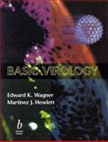 Basic Virology, Wagner, Edward K. and Hewlett, Martinez J., 0632042990