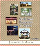 Small-Town Restaurants of Virginia, Joanne M. Anderson, 0895872994
