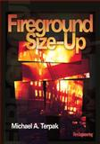 Fireground Size-Up, Terpak, Michael A., 0912212993