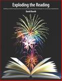 Exploding the Reading : Building a World of Strategies from One Small Story, 50 Interactive Strategies for Increasing Comprehension, Booth, David W., 1551382997