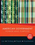 American Government : Power and Purpose, Ansolabehere, Stephen and Ginsberg, Benjamin, 0393933008