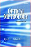 Optical Metrology, Gåsvik, Kjell J., 0470843004