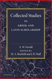 Collected Studies in Greek and Latin Scholarship, Verrall, A. W., 1107643007