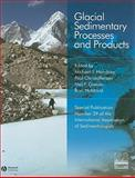 Glacial Sedimentary Processes and Products, International Association of Sedimentologists Staff, 1405183004