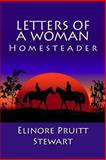 Letters of a Woman Homesteader, Elinore Pruitt Stewart, 1466403004