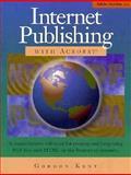 Internet Publishing with Acrobat, Gordon Kent, 1568303009