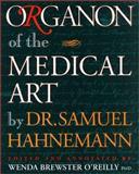 Organon of the Medical Art, Samuel Hahnemann, 1889613002