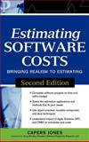 Estimating Software Costs : Bringing Realism to Estimating, Jones, Capers, 0071483004