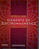 Elements of Electromagnetics, Matthew N. O. Sadiku, 0199743002