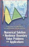 Numerical Solution of Nonlinear Boundary Value Problems with Applications, Kubicek, Milan and Hlavacek, Vladimir, 0486463001