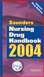 Saunders Nursing Drug Handbook 2004, Hodgson, Barbara B. and Kizior, Robert J., 0721603009