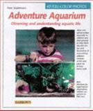 Aquarium Adventure, Peter Stadelmann, 0764103008