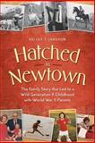 Hatched in Newtown, Kelley T. Jansson, 0991053001