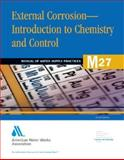 External Corrosion-Introduction to Chemistry and Control 9781583213001
