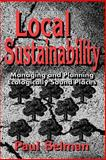 Local Sustainability : Managing and Planning Ecologically Sound Places, Selman, Paul, 1853963003