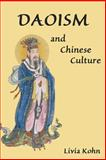 Daoism and Chinese Culture, Livia Kohn, 1931483000