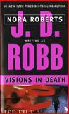 Visions in Death, J. D. Robb, 042520300X