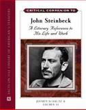 Critical Companion to John Steinbeck : A Literary Reference to His Life and Work, Schultz, Jeffrey, 0816043000