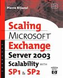 Microsoft® Exchange Server 2003 Scalability with SP1 and SP2, Bijaoui, Pierre, 1555583008
