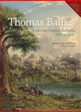 Thomas Baines : Exploring Tropical Australia 1855 to 1857, , 1921953004