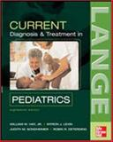 Current Diagnosis and Treatment in Pediatrics, Hay, William W. and Levin, Myron J., 0071463003