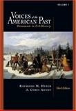 Voices of the American Past : Documents in U. S. History to 1877, Hyser, Raymond M. and Arndt, J. Christopher, 0534643000