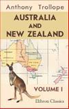 Australia and New Zealand, Anthony Trollope, 1402183003