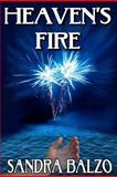 Heaven's Fire, Sandra Balzo, 1475143001