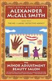 The Minor Adjustment Beauty Salon, Alexander McCall Smith, 0307473007