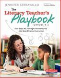 The Literacy Teacher's Playbook, Grades K-2, Jennifer Serravallo, 0325053006