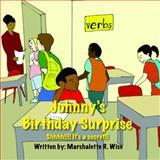 Johnny's Birthday Surprise, Marshalette Wise, 0615673007