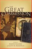 The Great Commission : Evangelicals and the History of World Missions, , 0805443002
