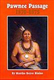 Pawnee Passage, 1870-1875, Martha R. Blaine, 0806123001