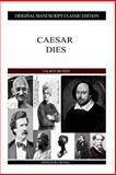 Caesar Dies, Talbot Mundy, 1484113004