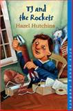 TJ and the Rockets, Hazel J. Hutchins, 1551433001