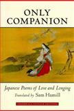 Only Companion, Sam Hamill, 1570623007