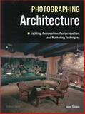 Photographing Architecture, John Siskin, 1608953009