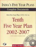 India's Five Year Plans : Complete Documents: First Five Year Plan, 1951-56 to Tenth Five Year Plan, 2002-2007, India, 8171883001