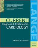Current Diagnosis and Treatment in Cardiology, Crawford, Michael H., 0071443002