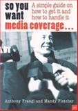 So You Want Media Coverage 9780702233005