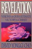 Revelation, David Y. Cho, 0884193004