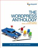 The Wordpress Anthology, Armitage, Raena Jackson and Olinik, Mick, 0987153005