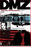 DMZ the Deluxe Edition Book One, Brian Wood, 1401243002