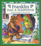 Franklin Has a Sleepover, Paulette Bourgeois, 1550743007