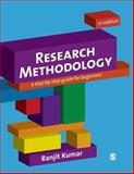 Research Methodology : A Step-by-Step Guide for Beginners, Kumar, Ranjit, 1849203008