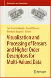 Visualization and Processing of Tensors and Higher Order Descriptors for Multi-Valued Data, , 3642543006