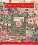 The Gardener's Apprentice, Metaxas, Eric, 0151003009